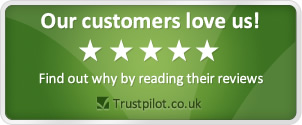 Our customers love us! We have loads of great customer reviews at Trustpilot.co.uk